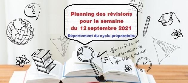 Planning des révisions pour la semaine du 12 septembre 2021-Département du cycle préparatoire